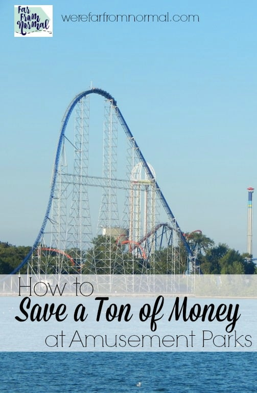 How to  Save a Ton of Money at Amusement Parks