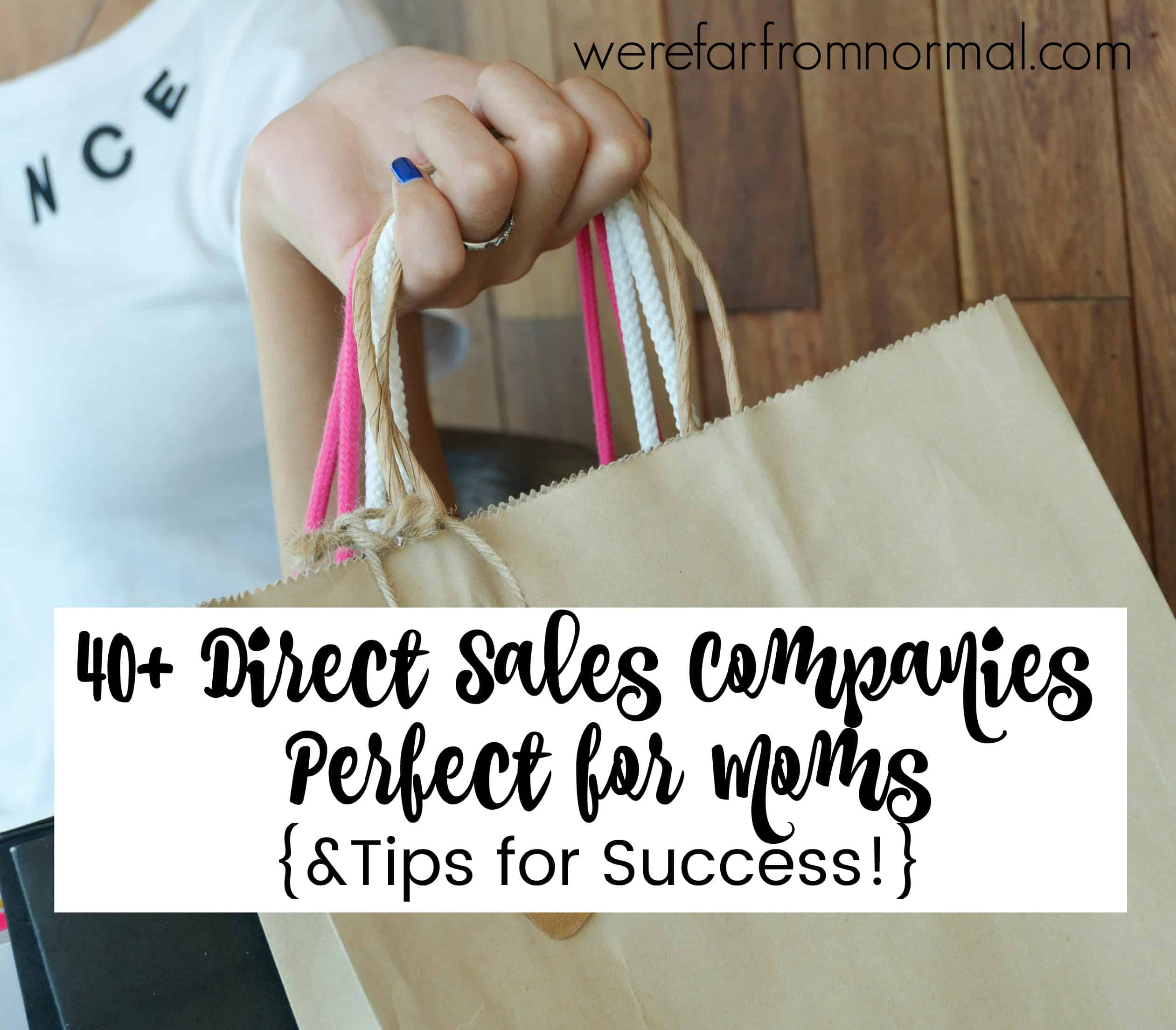 40 awesome direct sales companies for moms tips for success