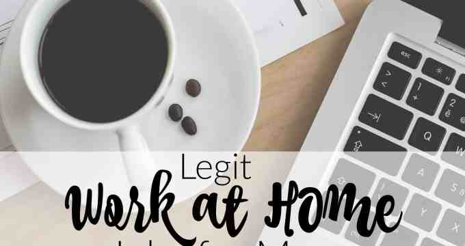 Legit Work at Home Jobs for Moms