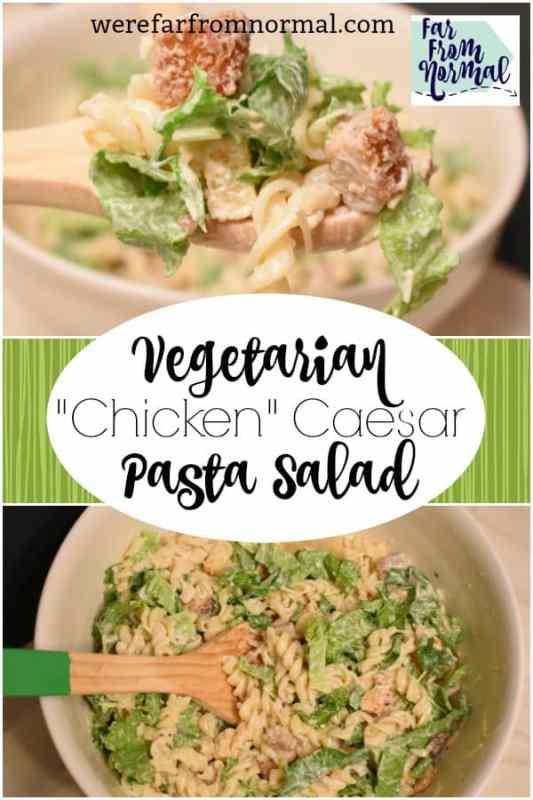 vegetarian chicken caesar pasta salad