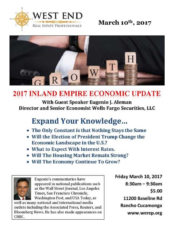 2017 Inland Empire Economic Update with Eugenio Aleman