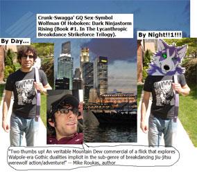 Crunk-Swagga' GQ Sex-Symbol Wolfman Of Hoboken: Dark Ninjastorm Rising