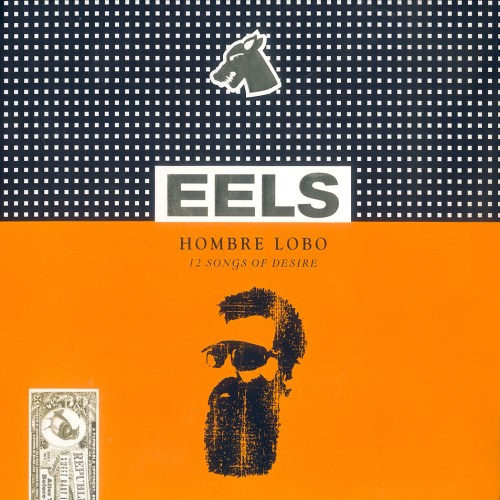 """New EELS album """"Hombre Lobo"""" is one for the werewolves featured image"""