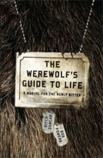 The Werewolf's Guide To Life