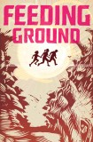 "Werewolf News Favourite Graphic Novel ""Feeding Ground"" Film Rights Optioned featured image"