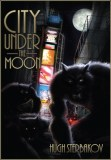"""City Under The Moon"" (my favourite werewolf novel) is free for Kindle this weekend featured image"