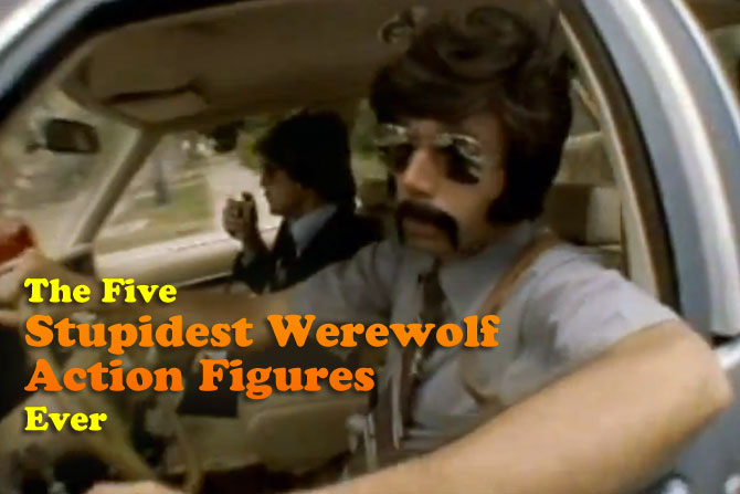 5-Stupid-Werewolf-Figures-title