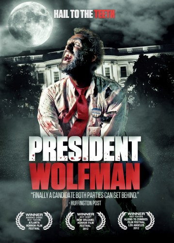 Full Moon Features: President Wolfman (2012) featured image