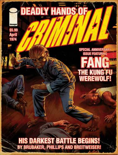 "The ""Criminal"" 10th anniversary issue features ""Fang the Kung Fu Werewolf"" featured image"