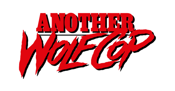 "WolfCop sequel ""Another WolfCop"" cast photos & screening this Sunday featured image"