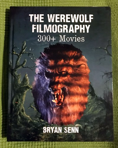 "A new textbook for your werewolf film studies class: ""The Werewolf Filmography: 300+ Movies"" featured image"