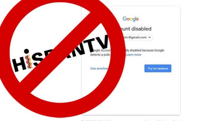 Atentado contra la Libertad de información: La cuenta de HispanTV, restringida y bloqueada por la firma estadounidense Google.