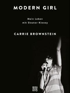 Carrie Brownstein: Modern Girl