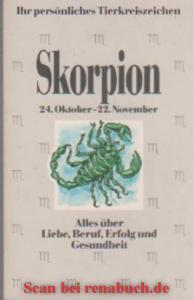 Skorpion - Ihr persönliches Tierkreiszeichen