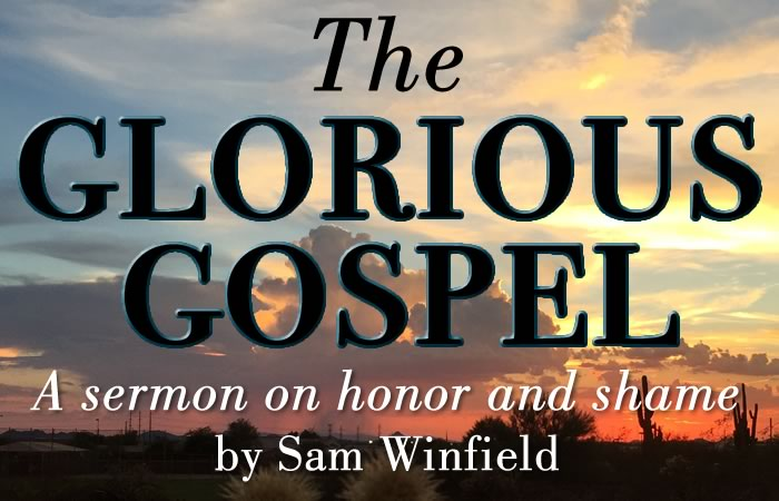 The glorious gospel sermon