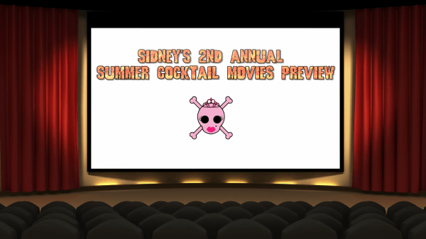 Sidney's 2nd Annual Summer Cocktail Movies Preview 140