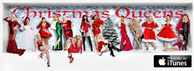 """Christmas Queens"" available for pre-order on iTunes now."