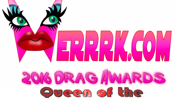 WERRRK.com 2016 Drag Awards: Queen of the Great White North 93