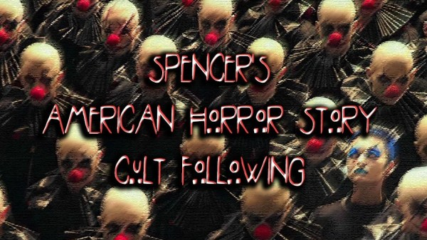 "Spencer's AHS Cult Following: ""Election Night"" 132"