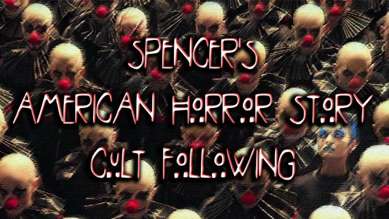 "Spencer's AHS Cult Following: ""11/9"" 78"