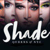 The Shade Report: We Three Queens 91