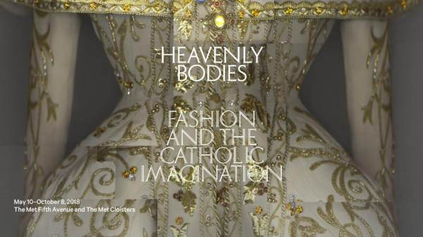 Heavenly Bodies: Fashion and the Catholic Imagination 75