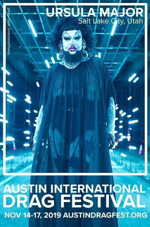Austin International Drag Festival Headliner Announcement: Ursula Major 73