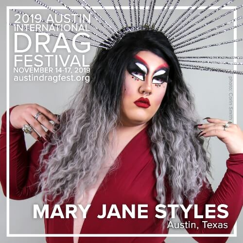 Austin International Drag Festival Headliner Announcement: Mary Jane Styles 73