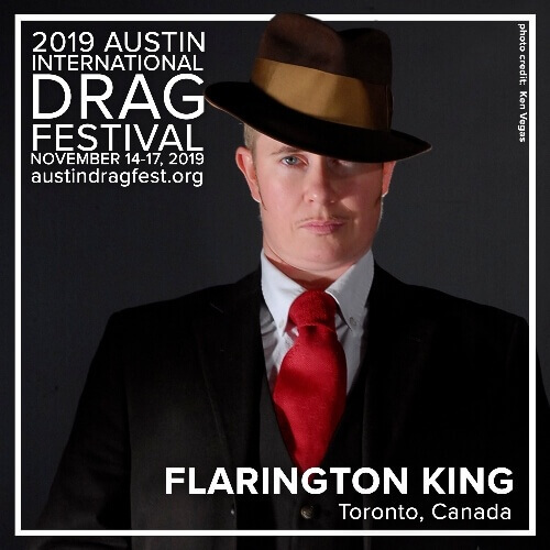 Austin International Drag Festival Headliner Announcement: Flarington King 2