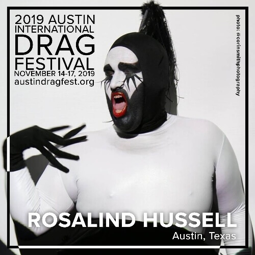 Austin International Drag Festival Headliner Announcement: Rosalind Hussell 2