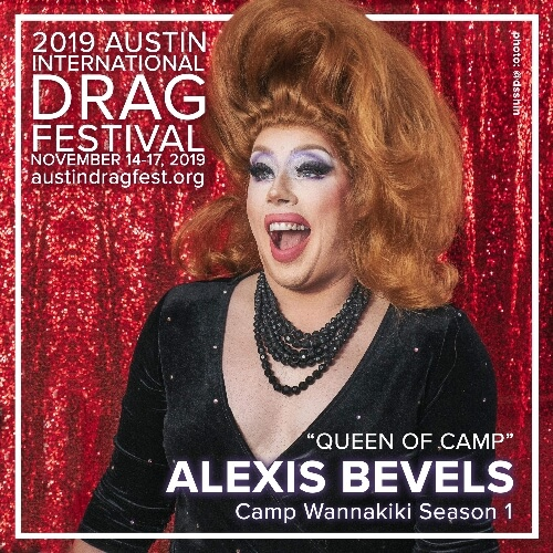 Austin International Drag Festival Headliner Announcement: Alexis Bevels 72
