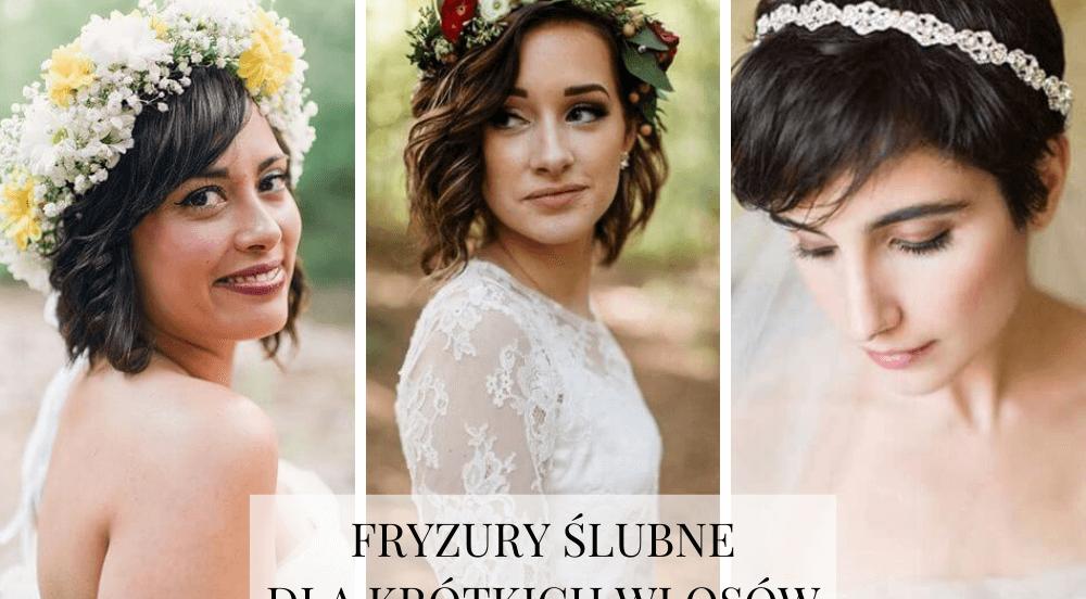 Fryzury ślubne i weselne dla krótkich włosów!