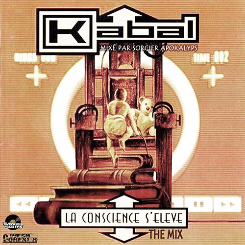 Wesh Conexion - Kabal - La Consceince s'élève (the mix) (by Sorcier Apokalyps)