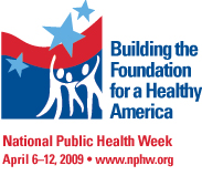 National Public Health Week 2009