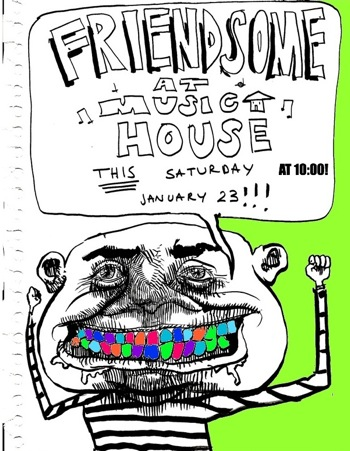 Friendsome Music House
