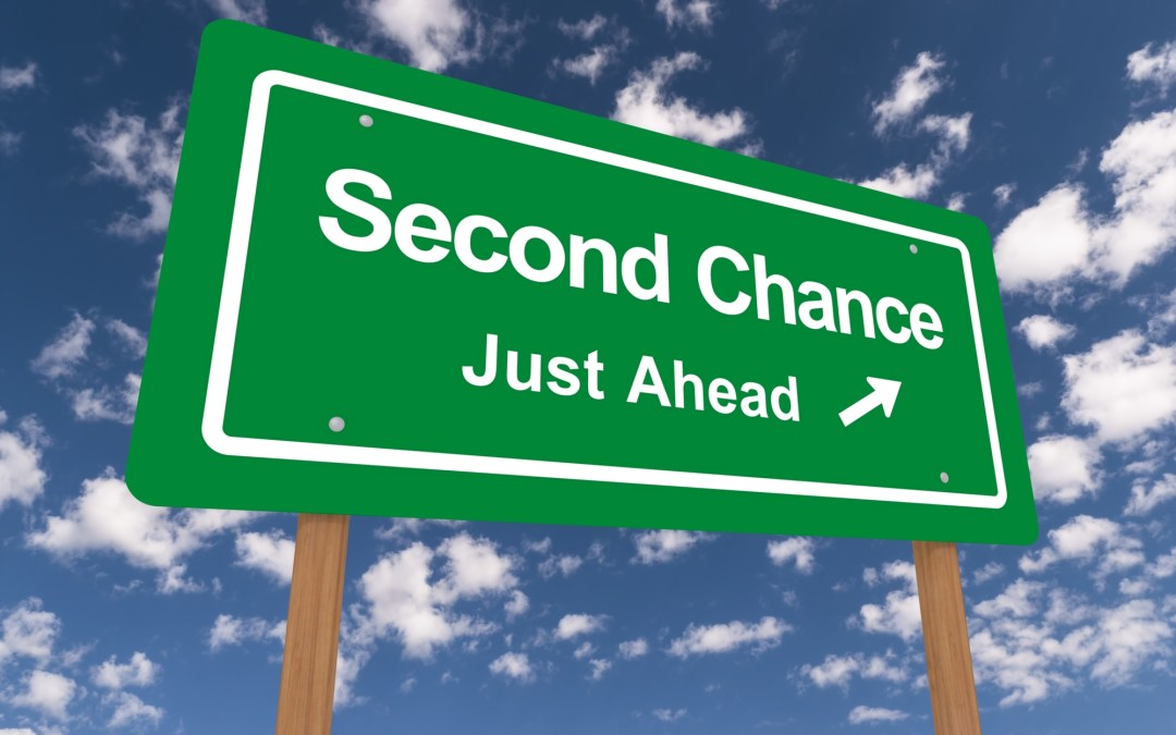 Second Chance, Third Chance, Fourth Chance….