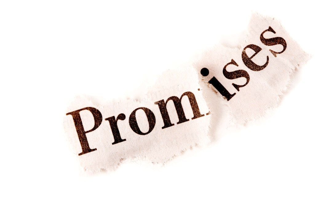 He Promised….