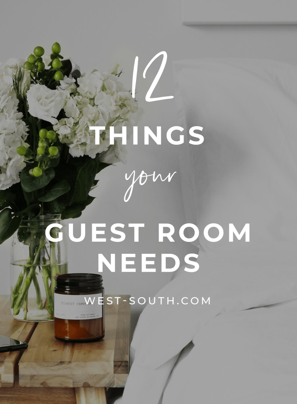 image for pinterest 12 things your guest room needs