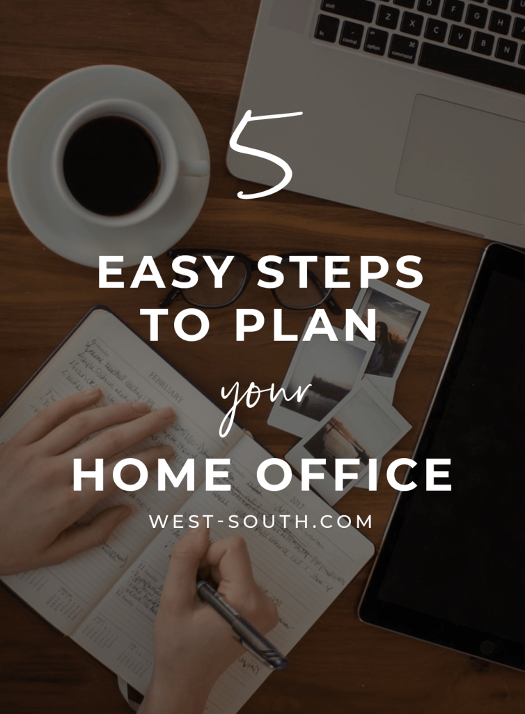 pinterest pin for 5 easy steps to plan your home office