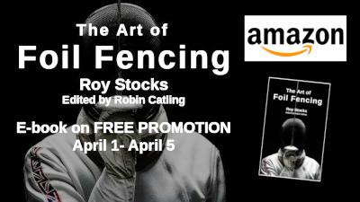The Art of Foil Fencing promotion April 2020