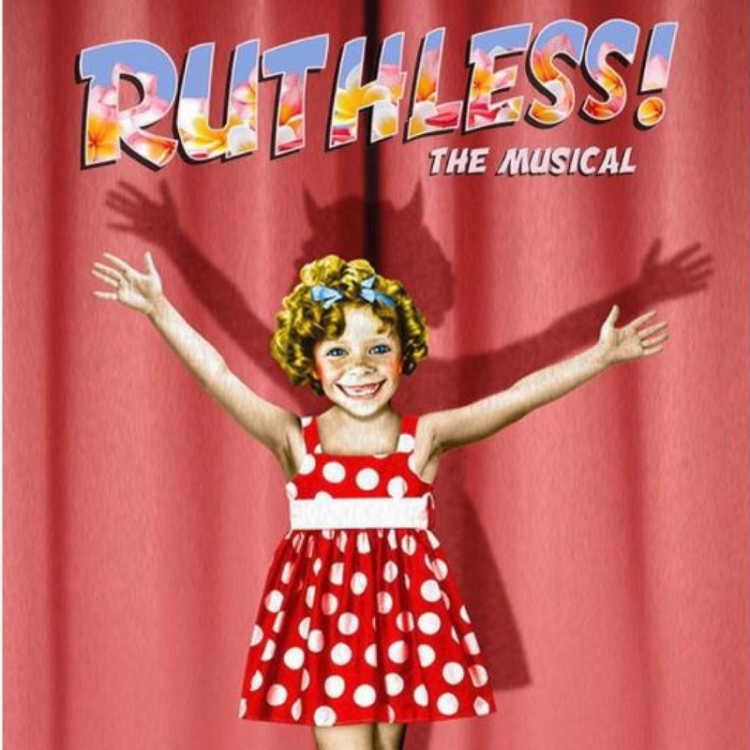 Ruthless the musical at the Arts Theatre