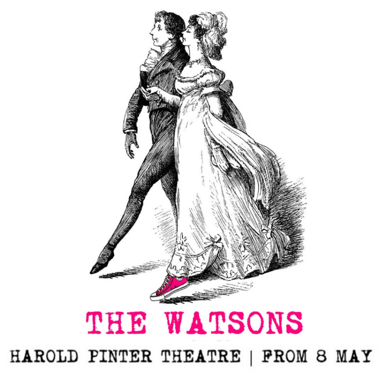 The Watsons at the Harold Pinter Theatre in London's West End