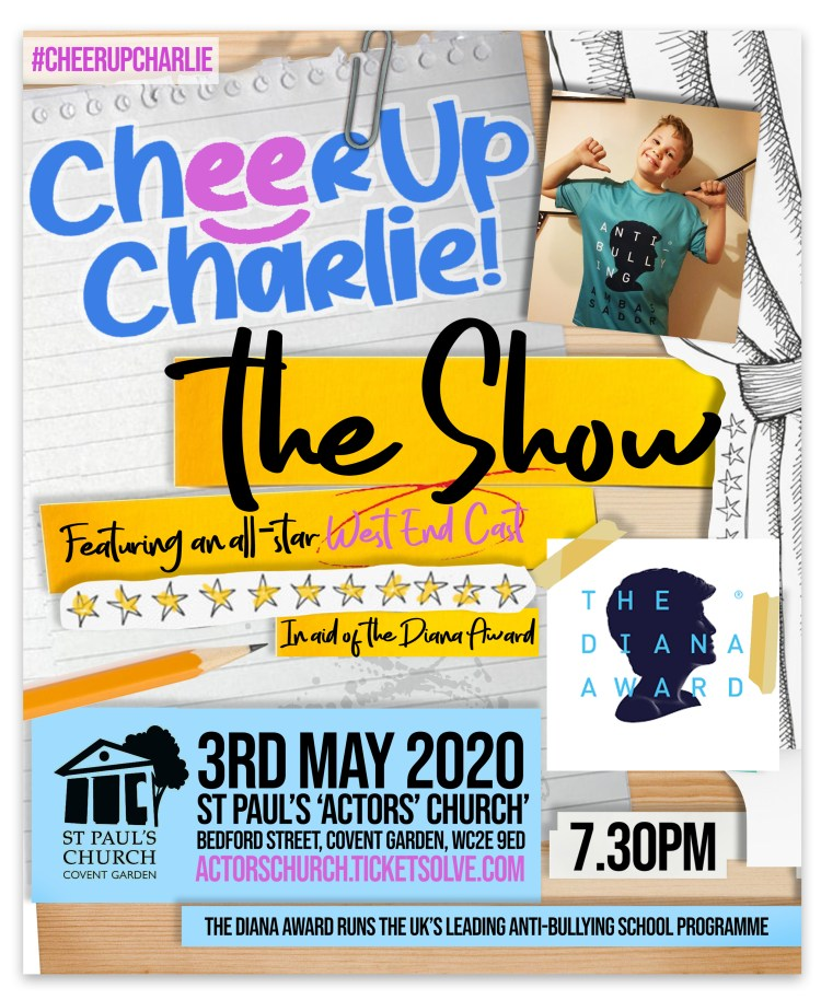 All-Star West End Cast join #CheerUpCharlie - The Show to champion anti-bullying
