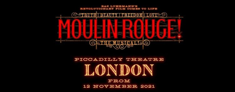 Moulin Rouge The Musical at the Piccadilly Theatre in London