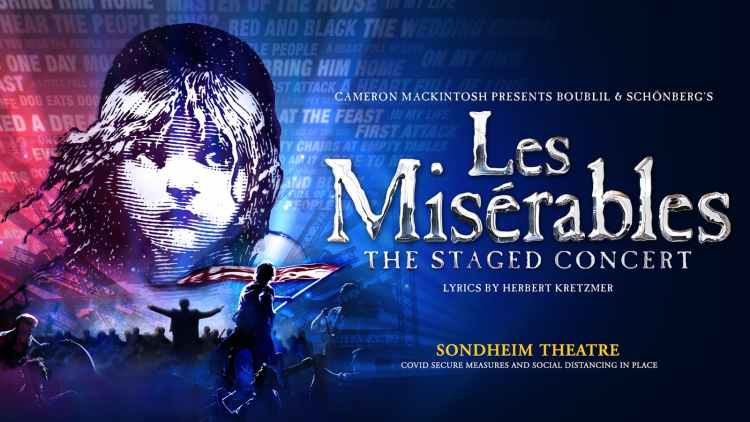 Les Miserables: The Staged Concert at the Sondheim Theatre in London's West End Theatreland