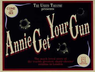 Annie Get Your Gun, Union Thetre, London