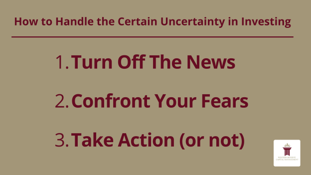 How to Handle the Certain Uncertainty in Investing