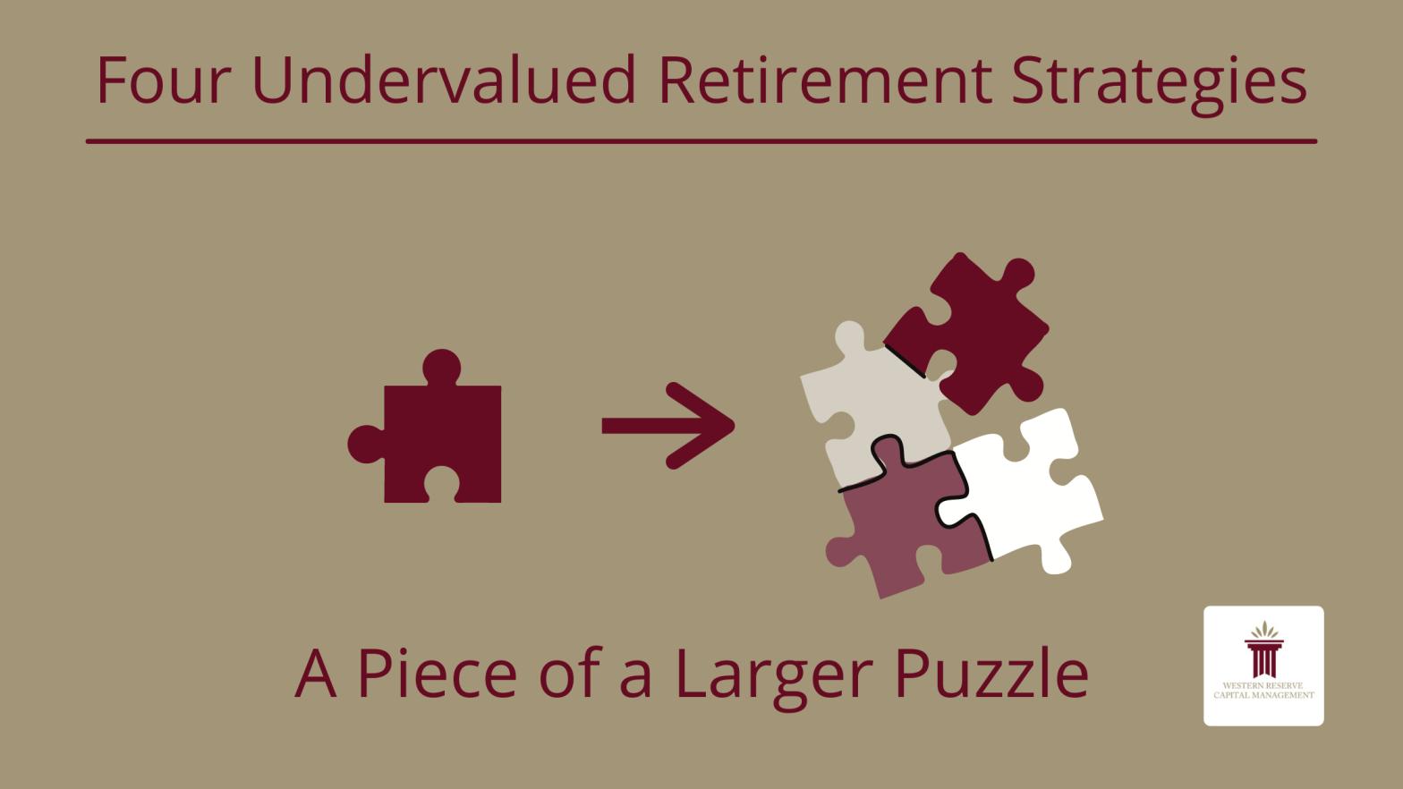 Four Undervalued Retirement Strategies