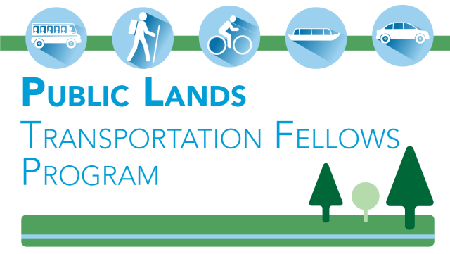 ogo: Transportation icons including, shuttle bus, hiker, cyclist, tour boat and car. Text: Public Lands Transportation Fellows Program