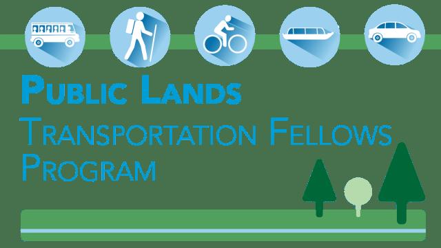 ogo: Transportation icons including, shuttle bus, hiker, cyclist, tour boat and car. Text: Public Lands Transportation Fellows Program